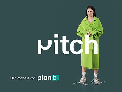 Pitch, der plan b-Podcast